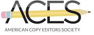 Member of American Copy Editors Society